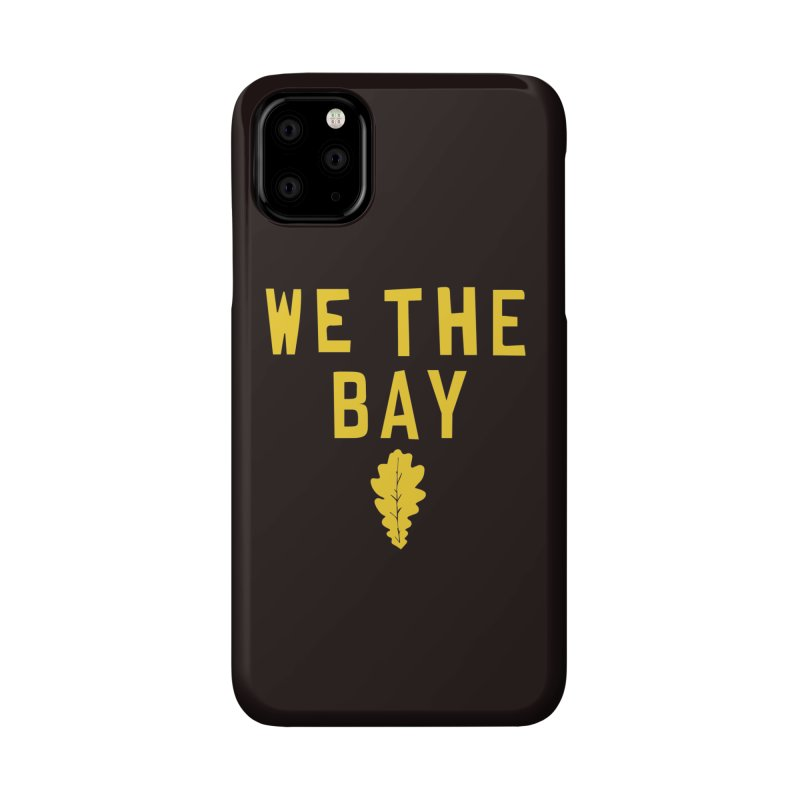 We The Bay Accessories Phone Case by Mike Hampton's T-Shirt Shop
