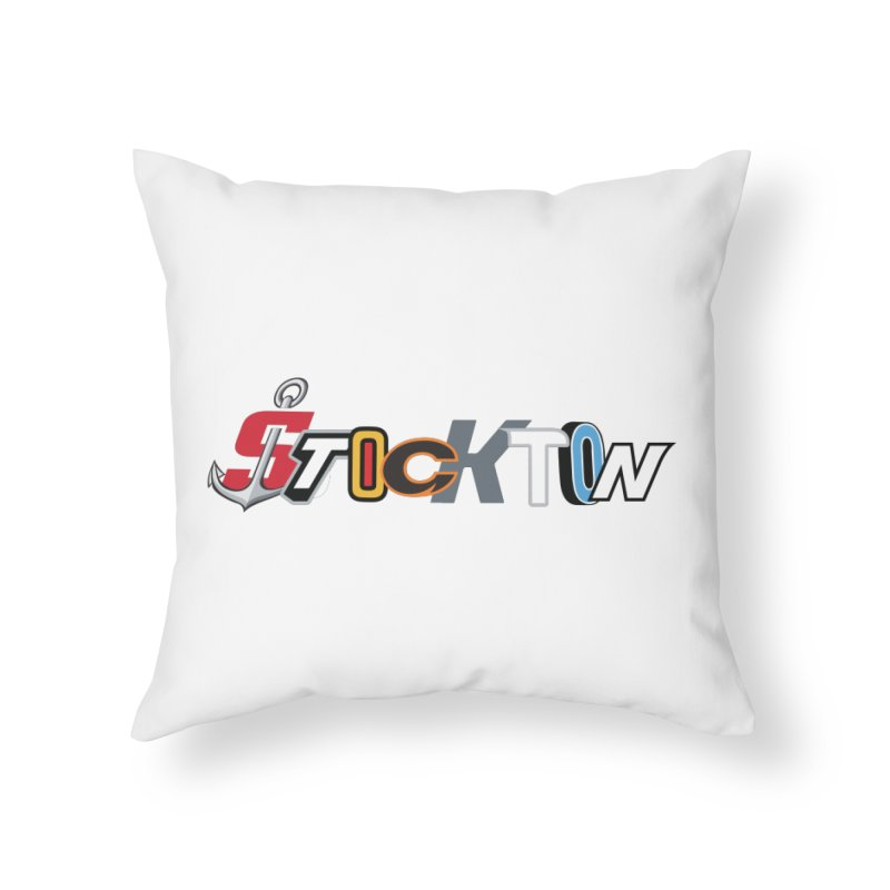 All Things Stockton Home Throw Pillow by Mike Hampton's T-Shirt Shop