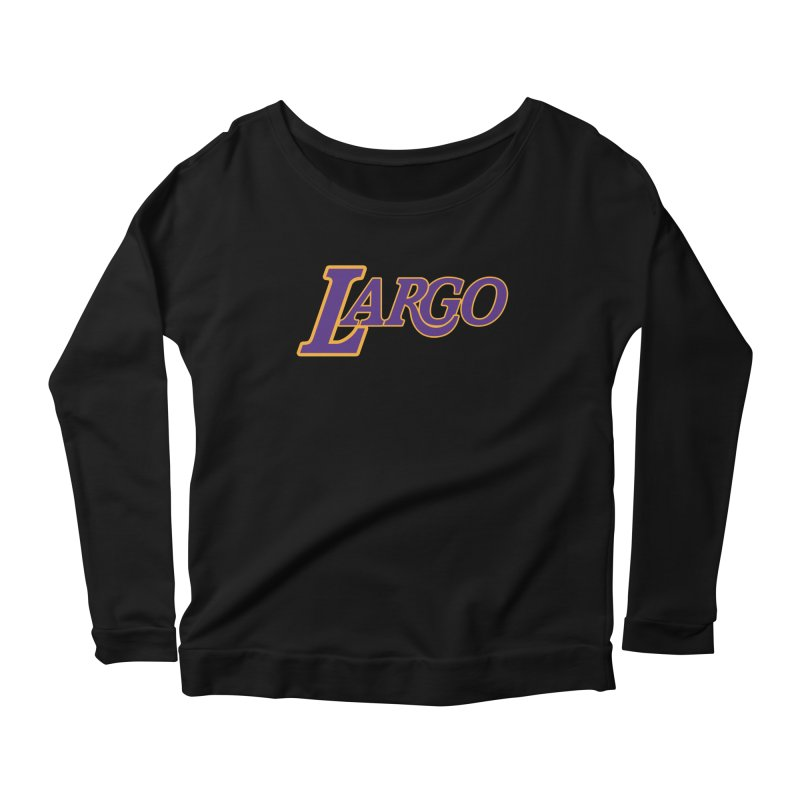 Laaaaargo Women's Scoop Neck Longsleeve T-Shirt by Mike Hampton's T-Shirt Shop