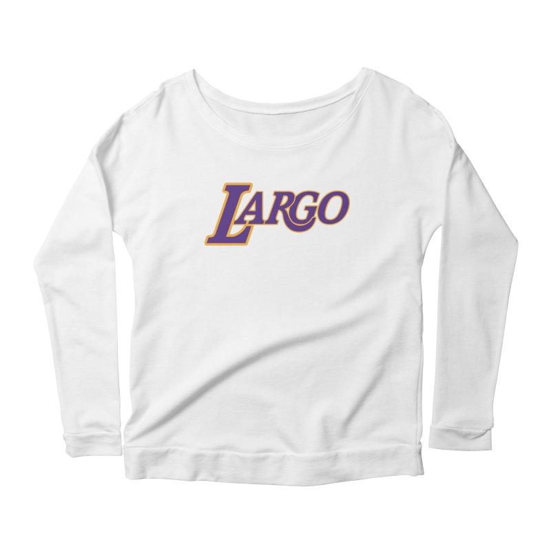 Laaaaargo Women's Scoop Neck Longsleeve T-Shirt by Mike Hampton's T-Shirt Shop