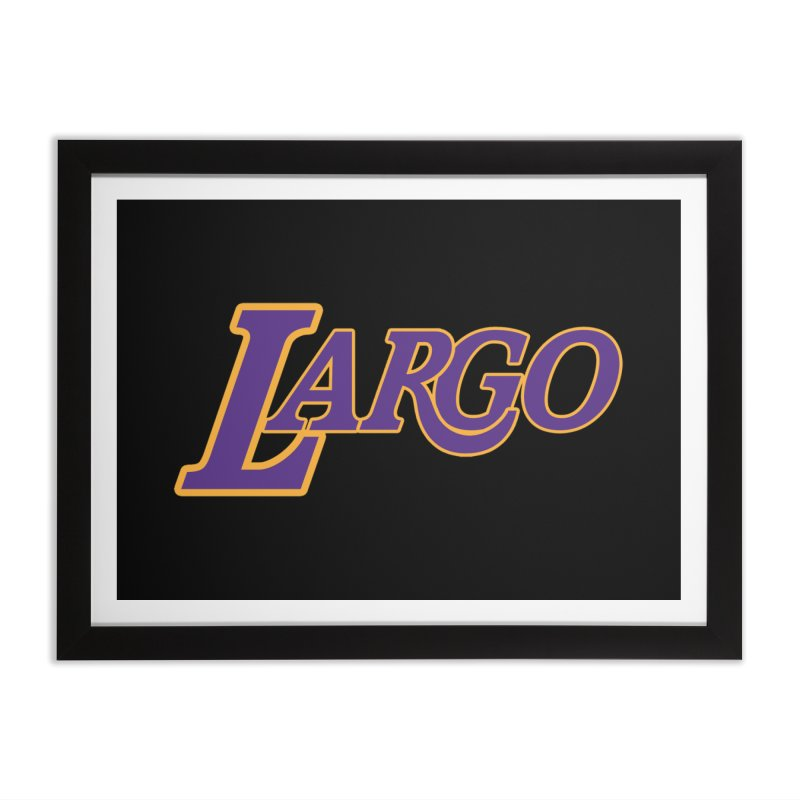 Laaaaargo Home Framed Fine Art Print by Mike Hampton's T-Shirt Shop