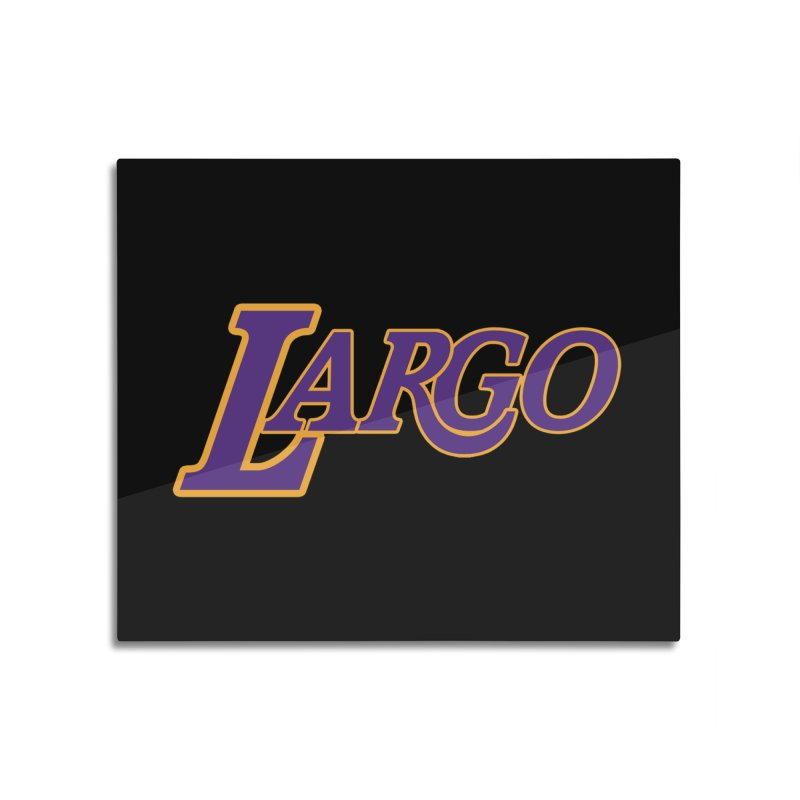 Laaaaargo Home Mounted Aluminum Print by Mike Hampton's T-Shirt Shop