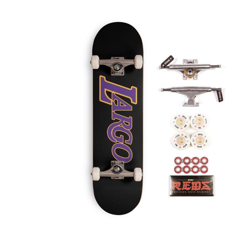 Laaaaargo Accessories Complete - Pro Skateboard by Mike Hampton's T-Shirt Shop