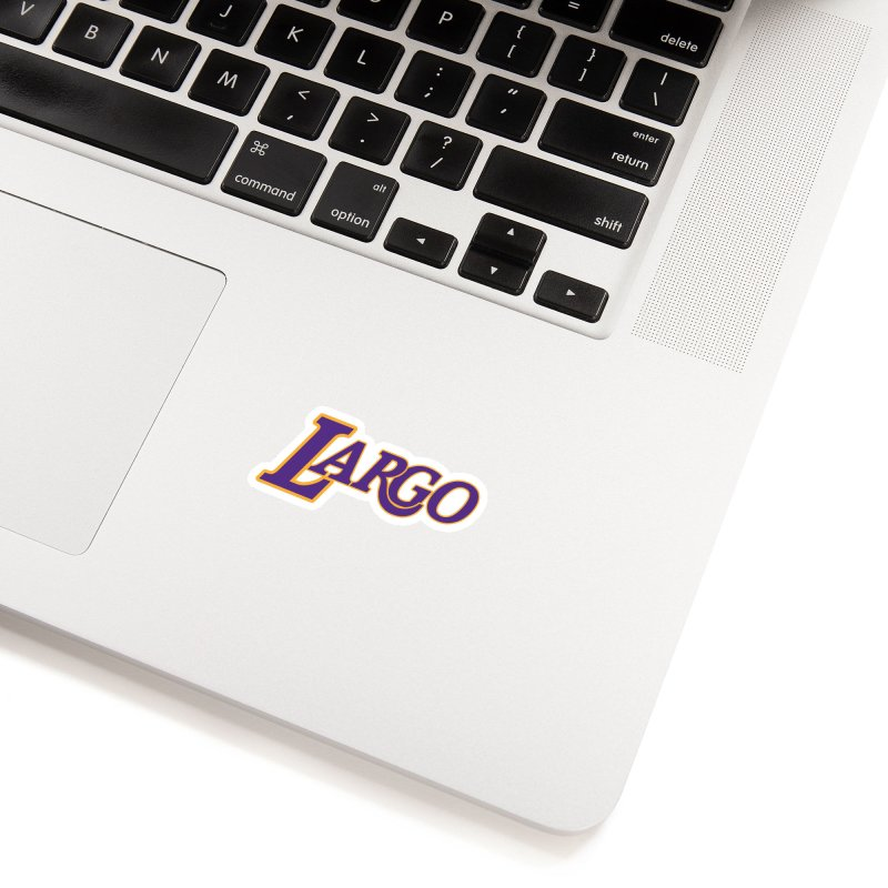 Laaaaargo Accessories Sticker by Mike Hampton's T-Shirt Shop