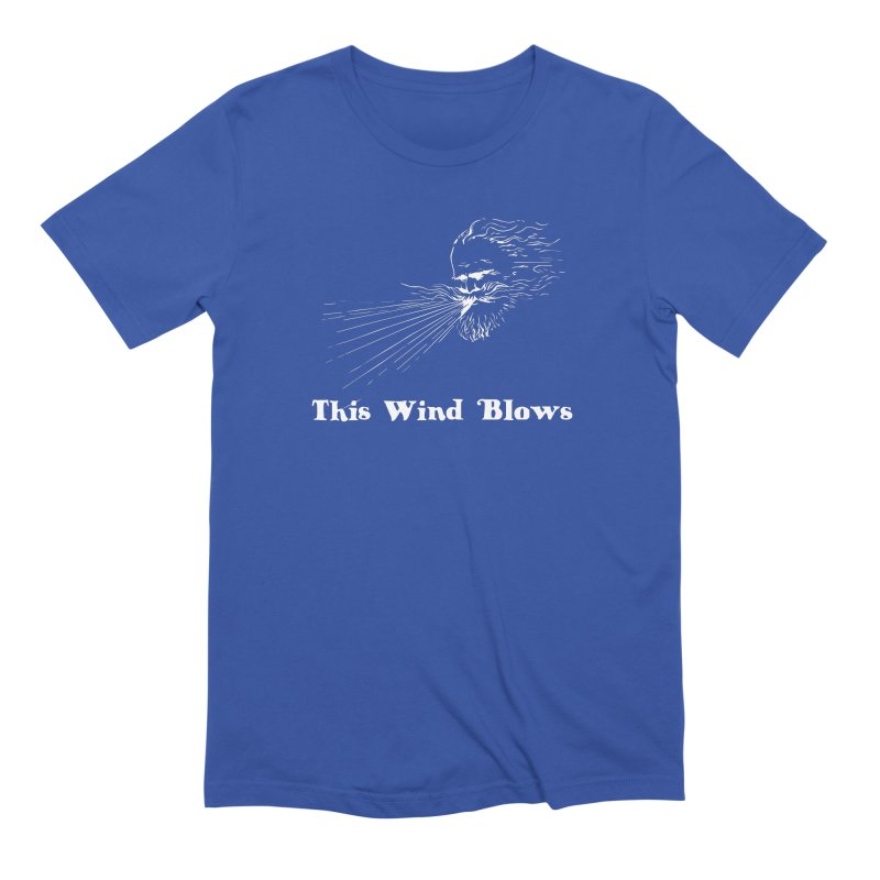 This Wind Blows Men's Extra Soft T-Shirt by Mike Hampton's T-Shirt Shop