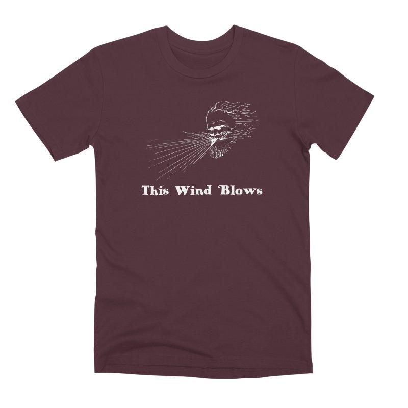 This Wind Blows Men's Premium T-Shirt by Mike Hampton's T-Shirt Shop