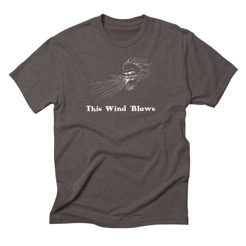 This Wind Blows Men's Triblend T-Shirt by Mike Hampton's T-Shirt Shop