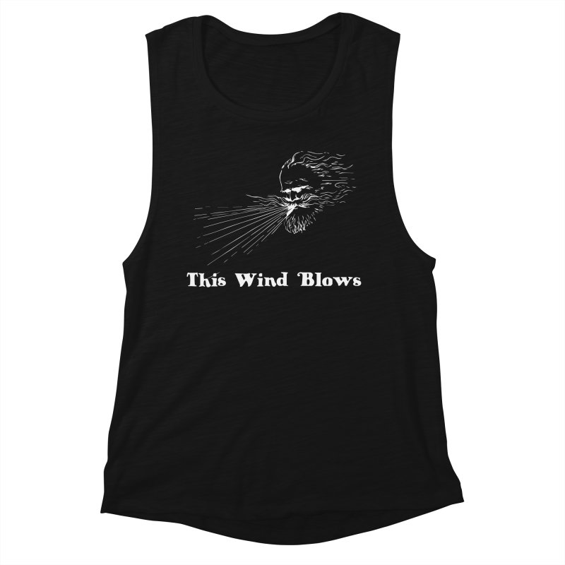 This Wind Blows Women's Tank by Mike Hampton's T-Shirt Shop
