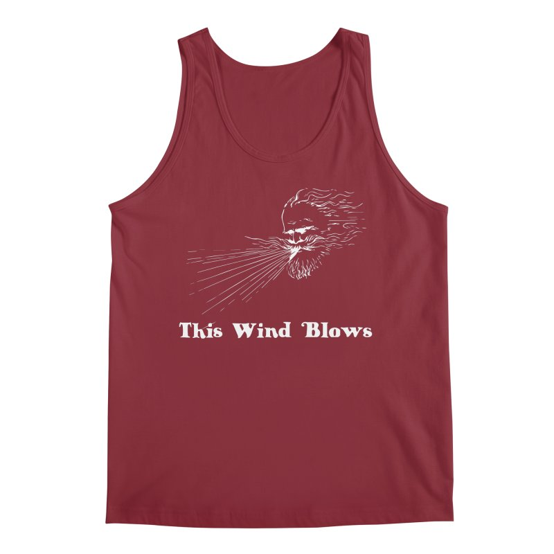 This Wind Blows Men's Tank by Mike Hampton's T-Shirt Shop