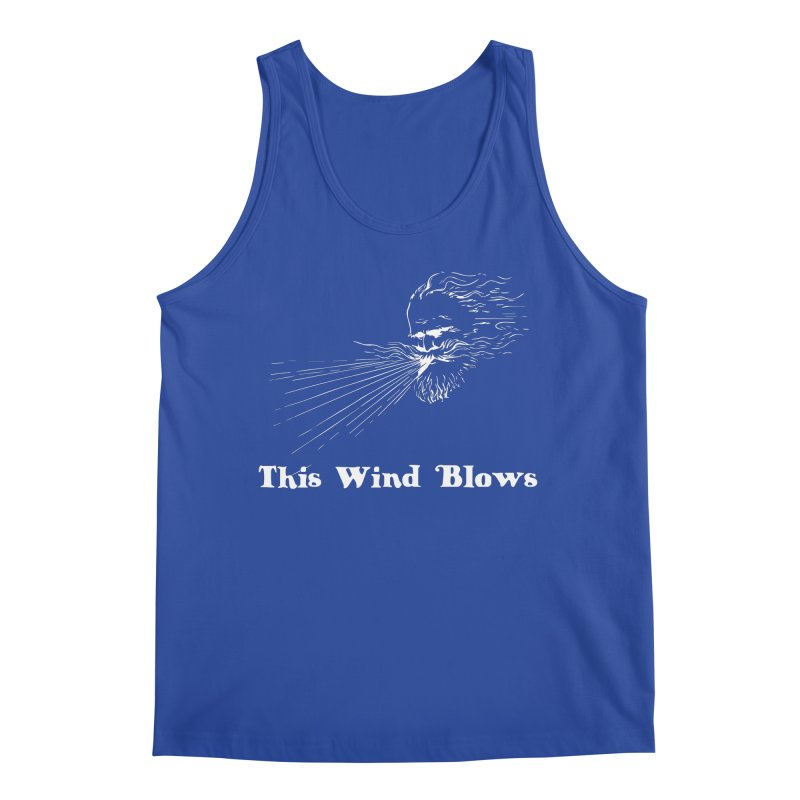 This Wind Blows Men's Regular Tank by Mike Hampton's T-Shirt Shop