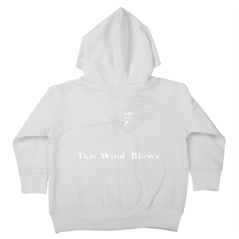 This Wind Blows Kids Toddler Zip-Up Hoody by Mike Hampton's T-Shirt Shop