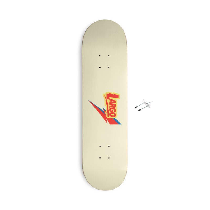 Largo Largo Accessories With Hanging Hardware Skateboard by Mike Hampton's T-Shirt Shop