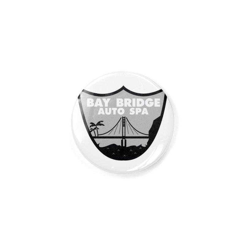 Bay Bridge Auto Spa Accessories Button by Mike Hampton's T-Shirt Shop