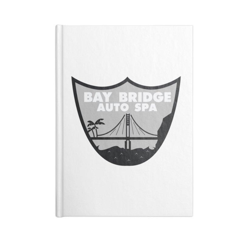 Bay Bridge Auto Spa Accessories Blank Journal Notebook by Mike Hampton's T-Shirt Shop