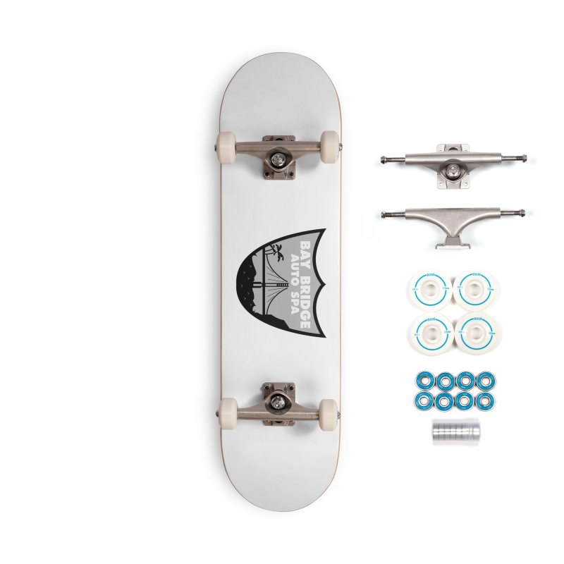 Bay Bridge Auto Spa Accessories Complete - Basic Skateboard by Mike Hampton's T-Shirt Shop