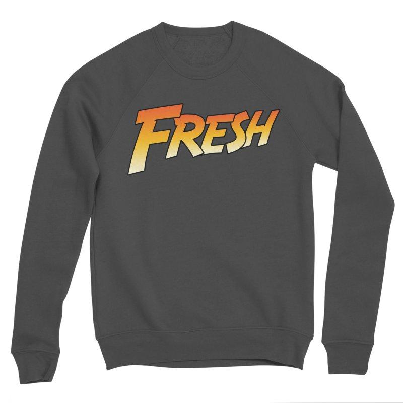 FRESH! Men's Sponge Fleece Sweatshirt by Mike Hampton's T-Shirt Shop