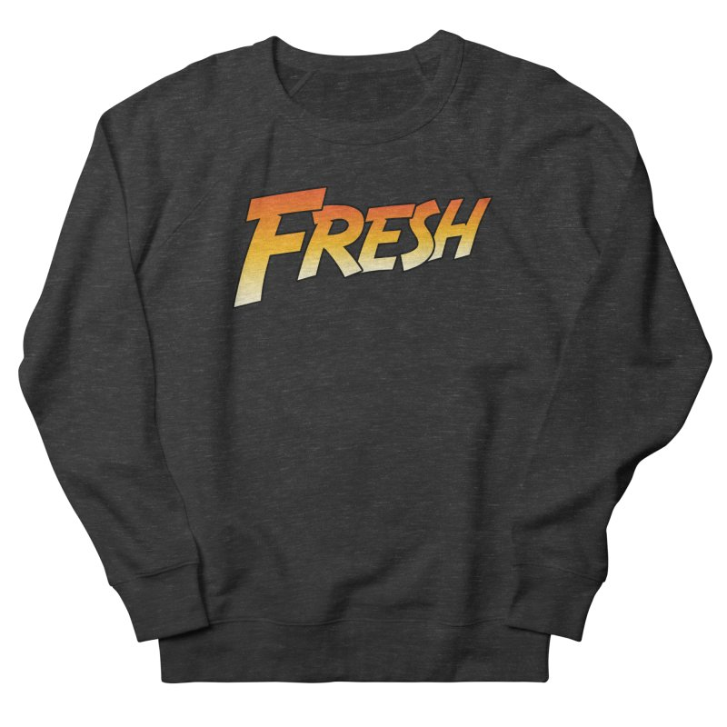 FRESH! Men's French Terry Sweatshirt by Mike Hampton's T-Shirt Shop