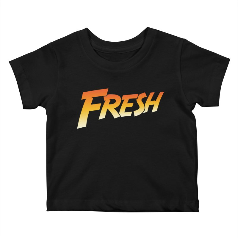 FRESH! Kids Baby T-Shirt by Mike Hampton's T-Shirt Shop