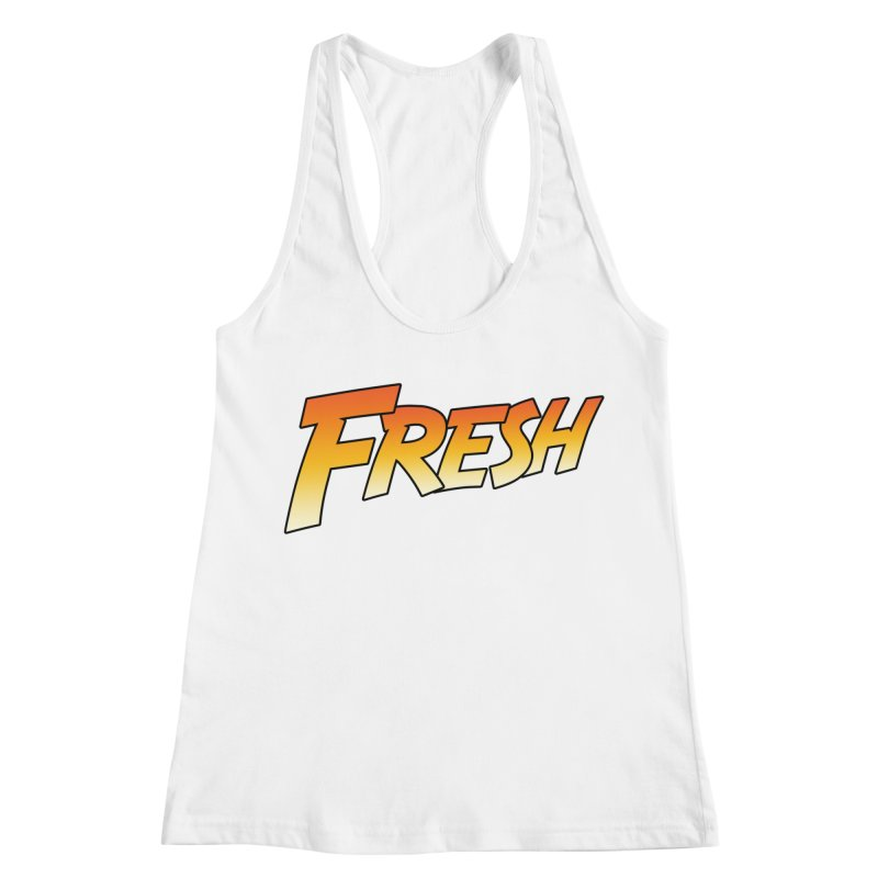 FRESH! Women's Racerback Tank by Mike Hampton's T-Shirt Shop