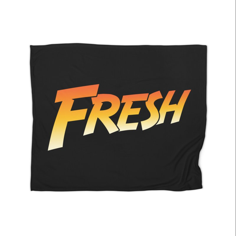 FRESH! Home Fleece Blanket Blanket by Mike Hampton's T-Shirt Shop