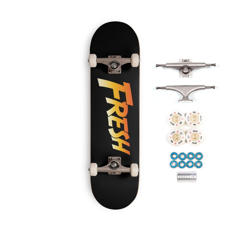 FRESH! Accessories Complete - Premium Skateboard by Mike Hampton's T-Shirt Shop