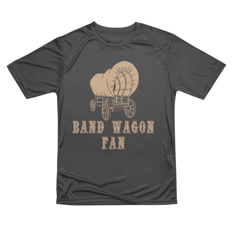 Band Wagon Fan Men's Performance T-Shirt by Mike Hampton's T-Shirt Shop