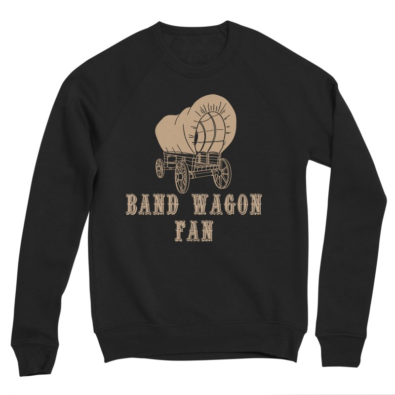Band Wagon Fan Women's Sponge Fleece Sweatshirt by Mike Hampton's T-Shirt Shop
