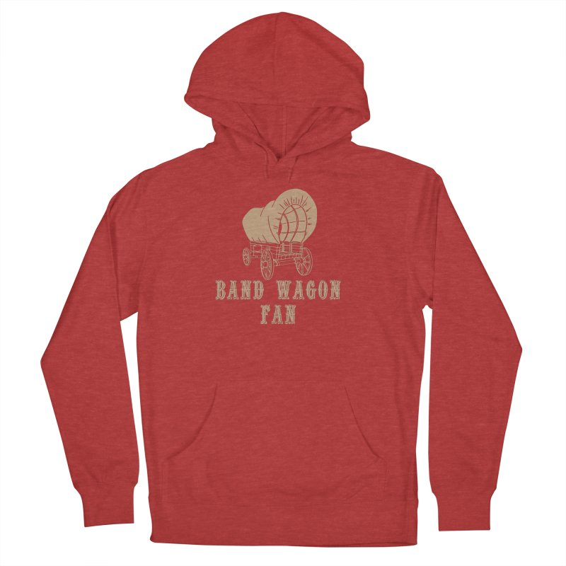 Band Wagon Fan Men's French Terry Pullover Hoody by Mike Hampton's T-Shirt Shop