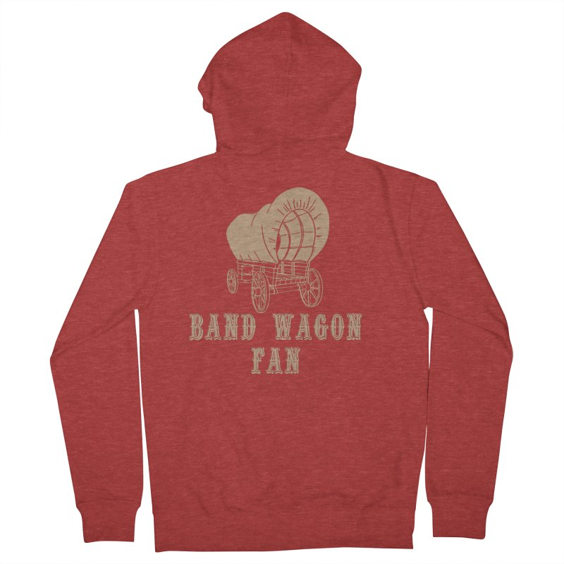 Band Wagon Fan Men's French Terry Zip-Up Hoody by Mike Hampton's T-Shirt Shop