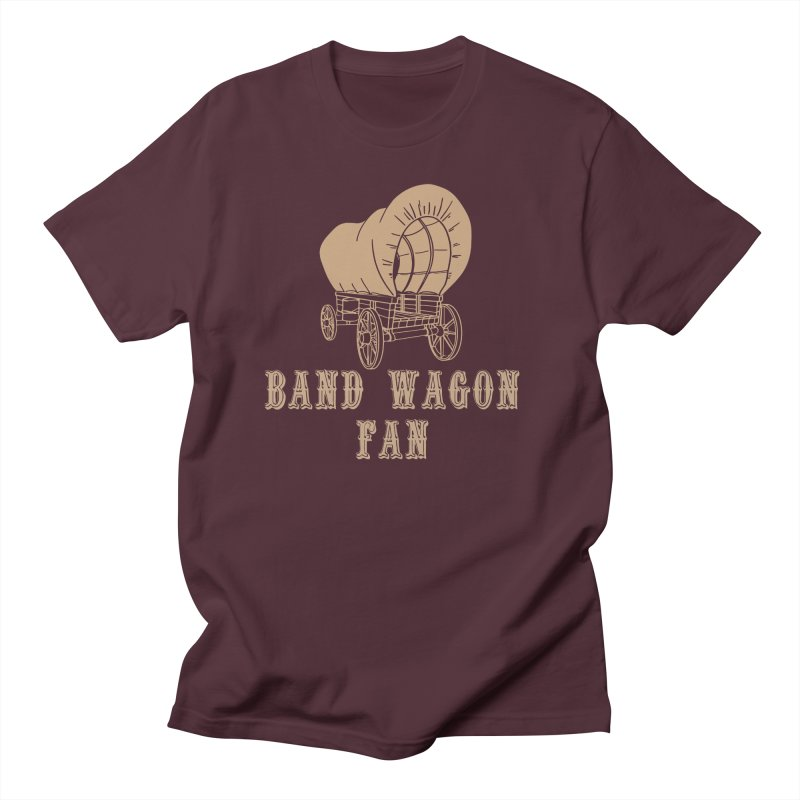 Band Wagon Fan Women's Regular Unisex T-Shirt by Mike Hampton's T-Shirt Shop