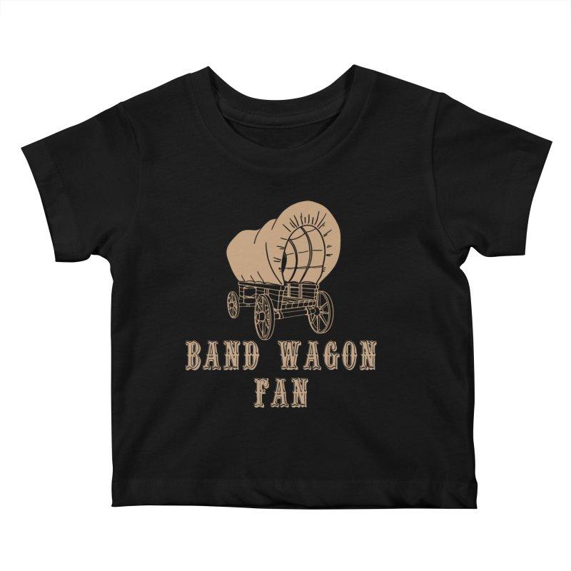 Band Wagon Fan Kids Baby T-Shirt by Mike Hampton's T-Shirt Shop