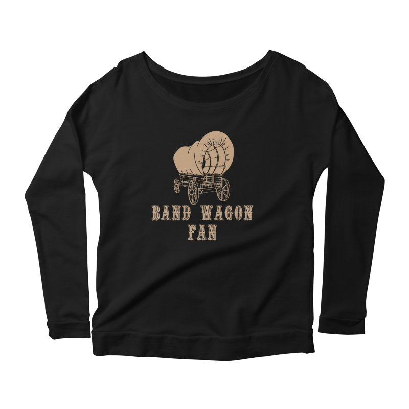 Band Wagon Fan Women's Scoop Neck Longsleeve T-Shirt by Mike Hampton's T-Shirt Shop