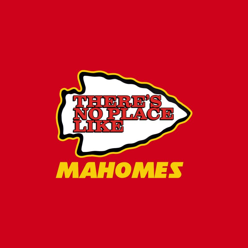 No Place Like Mahomes Men's T-Shirt by Mike Hampton's T-Shirt Shop