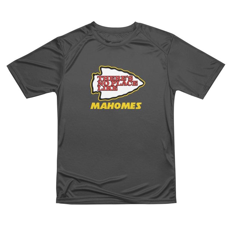 No Place Like Mahomes Men's Performance T-Shirt by Mike Hampton's T-Shirt Shop