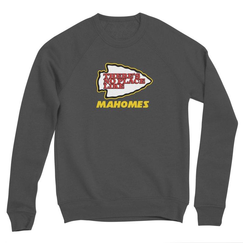 No Place Like Mahomes Men's Sponge Fleece Sweatshirt by Mike Hampton's T-Shirt Shop
