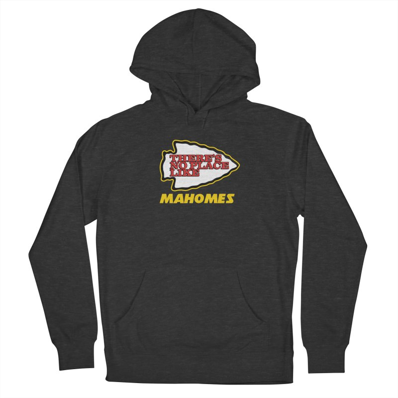 No Place Like Mahomes Women's French Terry Pullover Hoody by Mike Hampton's T-Shirt Shop