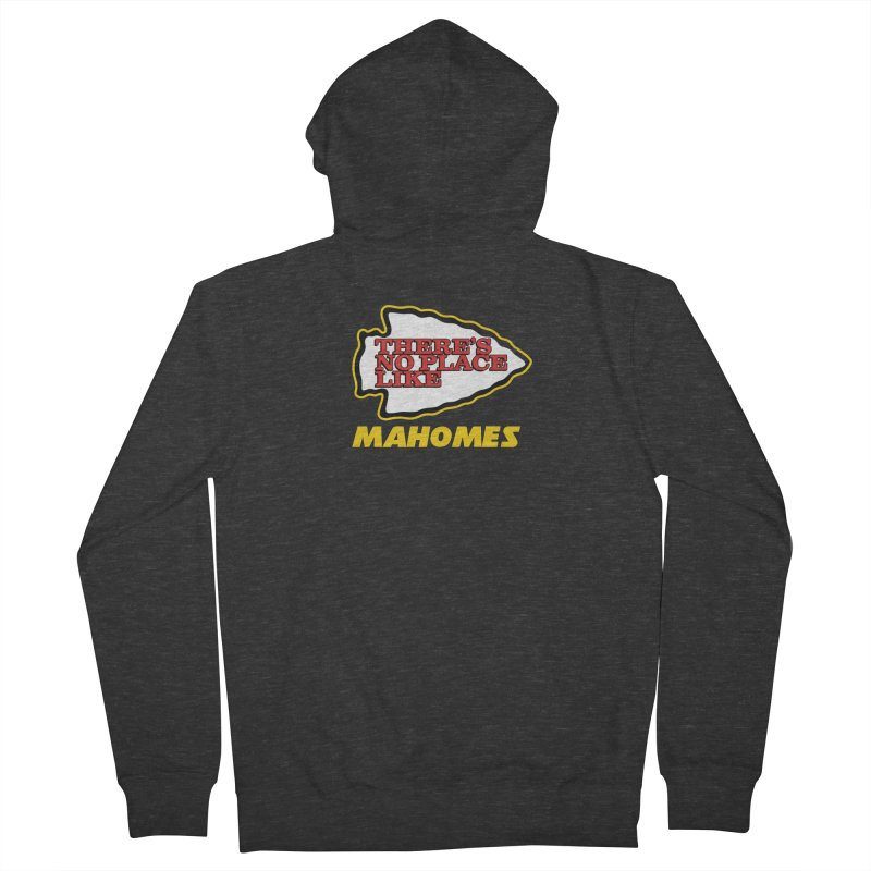 No Place Like Mahomes Men's French Terry Zip-Up Hoody by Mike Hampton's T-Shirt Shop
