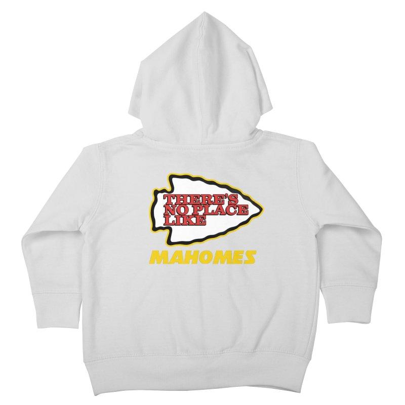 No Place Like Mahomes Kids Toddler Zip-Up Hoody by Mike Hampton's T-Shirt Shop