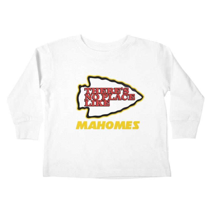 No Place Like Mahomes Kids Toddler Longsleeve T-Shirt by Mike Hampton's T-Shirt Shop