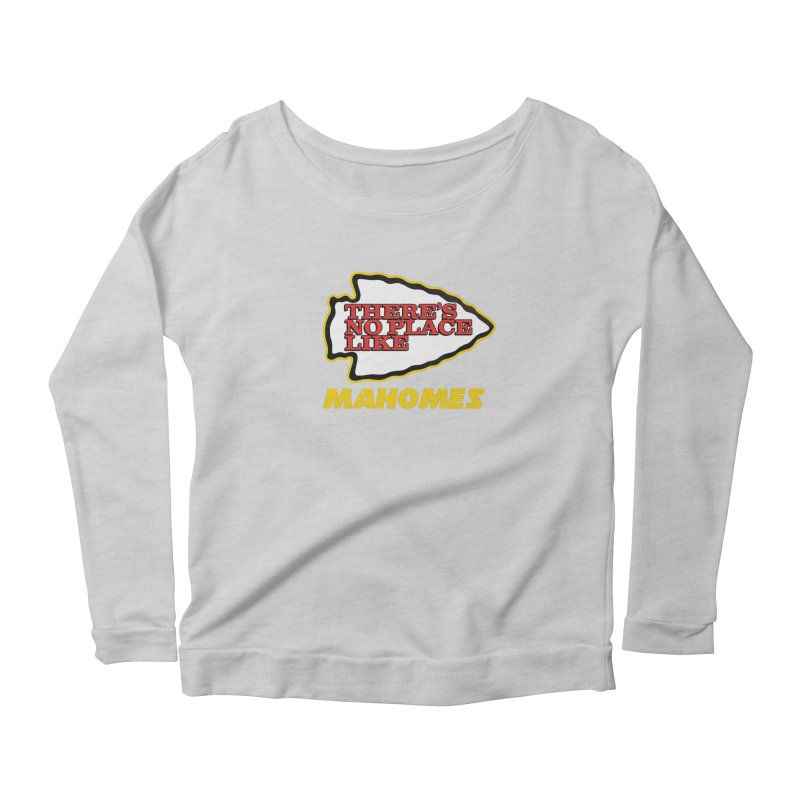 No Place Like Mahomes Women's Scoop Neck Longsleeve T-Shirt by Mike Hampton's T-Shirt Shop