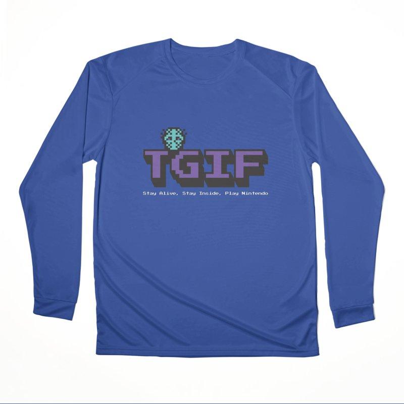 TGIF-Stay Inside, Stay Alive Women's Performance Unisex Longsleeve T-Shirt by Mike Hampton's T-Shirt Shop