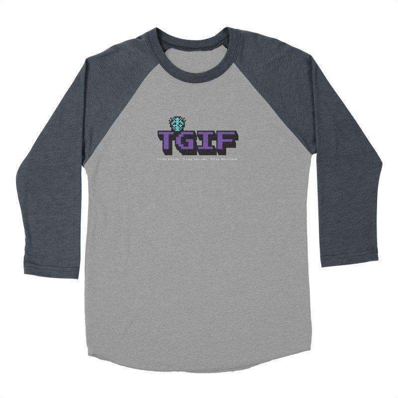 TGIF-Stay Inside, Stay Alive Women's Baseball Triblend Longsleeve T-Shirt by Mike Hampton's T-Shirt Shop