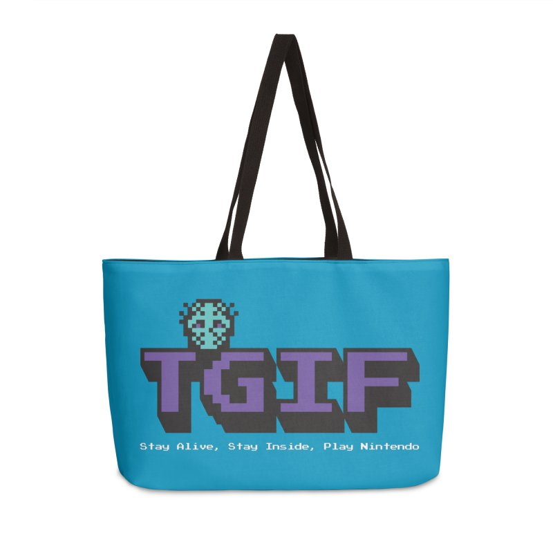 TGIF-Stay Inside, Stay Alive Accessories Weekender Bag Bag by Mike Hampton's T-Shirt Shop