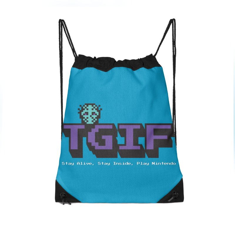 TGIF-Stay Inside, Stay Alive Accessories Drawstring Bag Bag by Mike Hampton's T-Shirt Shop