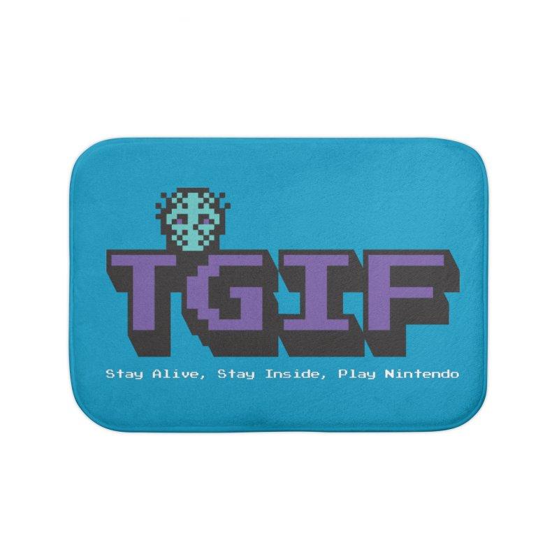 TGIF-Stay Inside, Stay Alive Home Bath Mat by Mike Hampton's T-Shirt Shop
