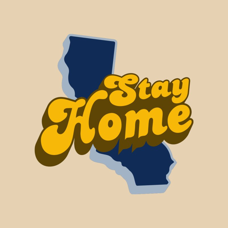 Stay Home, California Accessories Skateboard by Mike Hampton's T-Shirt Shop