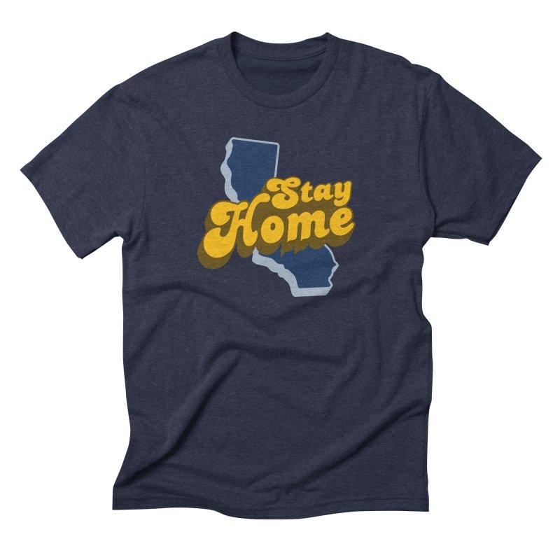 Stay Home, California Men's Triblend T-Shirt by Mike Hampton's T-Shirt Shop