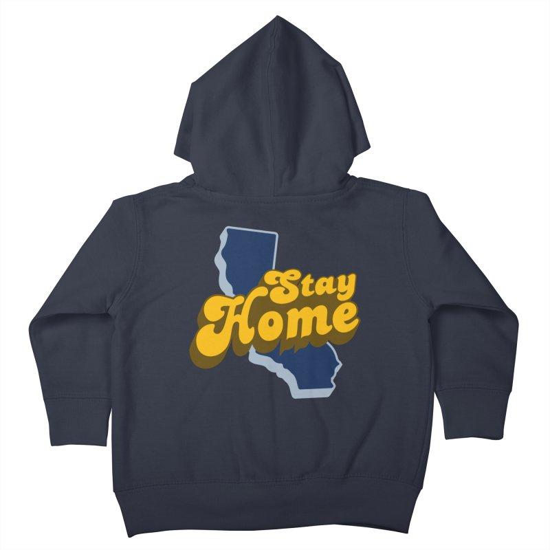 Stay Home, California Kids Toddler Zip-Up Hoody by Mike Hampton's T-Shirt Shop
