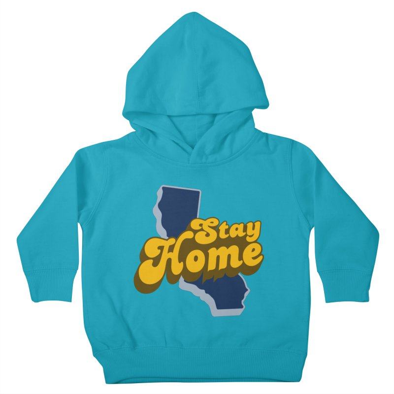 Stay Home, California Kids Toddler Pullover Hoody by Mike Hampton's T-Shirt Shop
