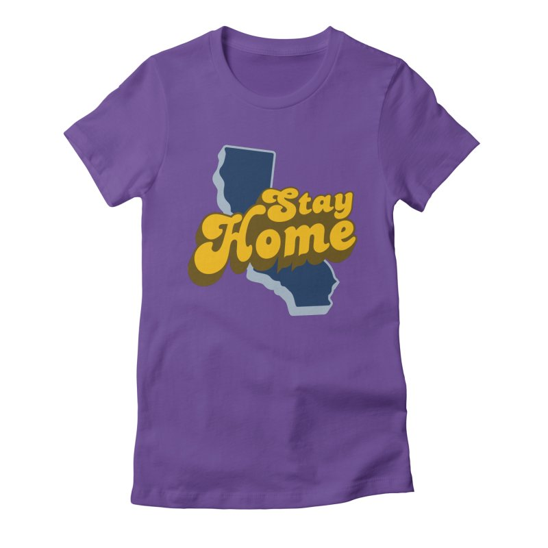 Stay Home, California Women's Fitted T-Shirt by Mike Hampton's T-Shirt Shop
